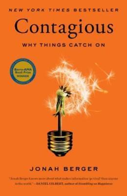 Contagious: Why Things Catch on by Jonah Berger: Used