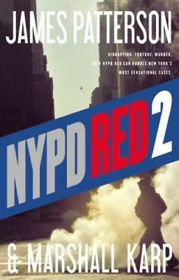 NYPD Red 2 by James Patterson: Used