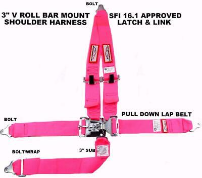 "Sfi 16.1 Racing Harness 5 Point V Roll Bar Mount 3"" Latch Pink Any Color"