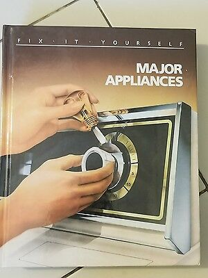Major Appliances (Fix It Yourself) Time Life Book