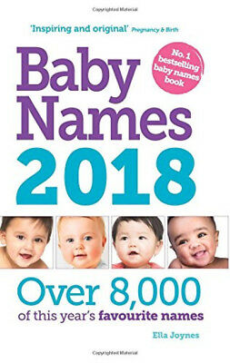 Baby Names 2018, Ella Joynes Brand New Paperback Book Free Shipping
