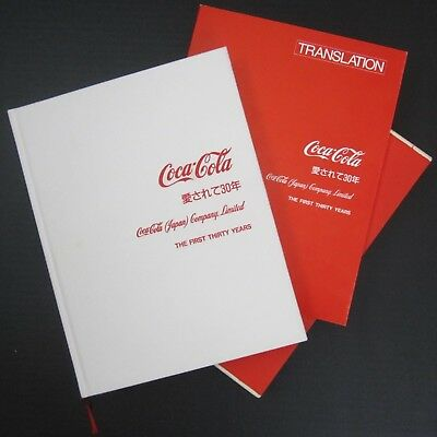 1987 the FIRST THIRTY YEARS OF COCA COLA BOOK in JAPANESE & English Translation