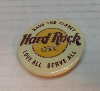 Vintage Hard Rock Cafe Pin Button Badge Save the Planet Love All Serve All