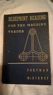 Blueprint Reading for the Machine Trades by Robert Fortman Hard Cover