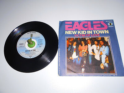 Eagles - New Kid in Town  (1976) Vinyl 7` inch Single Vg +