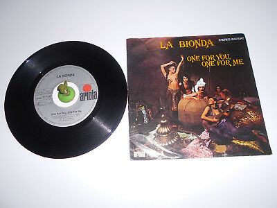 La Bionda - One for you one for me (1978) Vinyl 7` inch Single Vg +