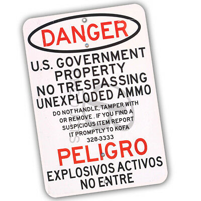 Danger US Government Unexploded Ammo No Trespassing Repro 8x12 Aluminum Sign
