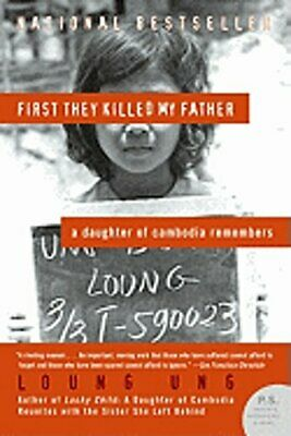 First They Killed My Father: A Daughter of Cambodia Remembers by Loung Ung: Used