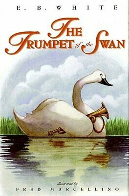 The Trumpet of the Swan by E B White: New