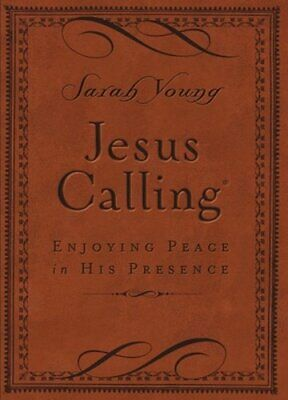 Jesus Calling (Leathersoft): Enjoying Peace in His Presence (with Scripture: New