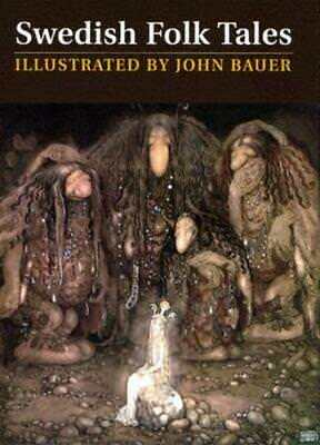 Swedish Folk Tales by John Bauer: New