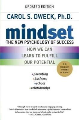 Mindset: The New Psychology of Success by PhD Dweck, Carol S: New