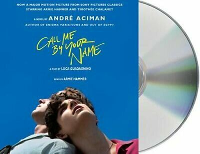 Call Me by Your Name by Andre Aciman: New Audiobook