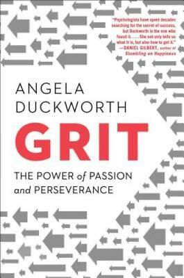 Grit: The Power of Passion and Perseverance by Angela Duckworth: New