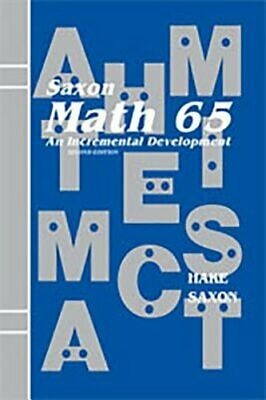 Saxon Math 6/5: Student Edition 2001 by John Saxon: Used
