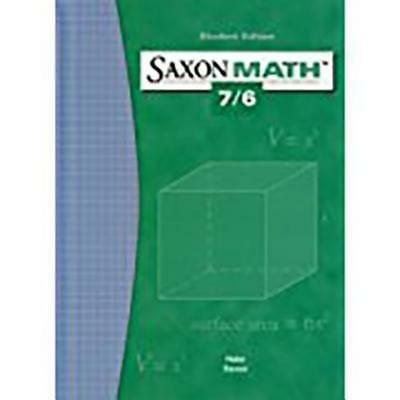 Saxon Math 7/6: Student Edition 2004 by Various: Used