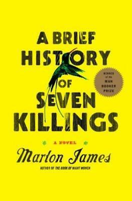 A Brief History of Seven Killings by Marlon James: New