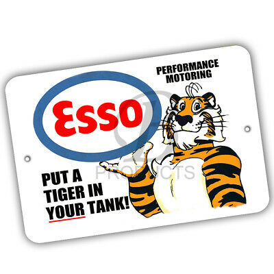 Esso Put A Tiger In Your Tank Gasoline Reproduction 8x12 Aluminum Sign