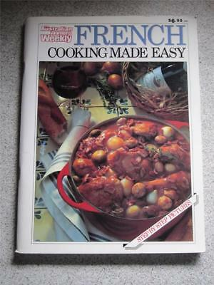 Aust Womens Weekly French Cooking Made Easy Cookbook Chef Recipes