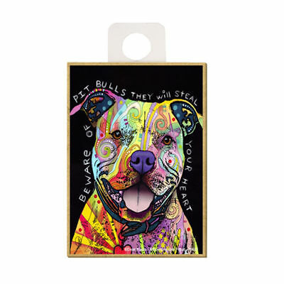 Pit Bull Beware They Will Steal Your Heart Dog Dean Russo Wood Fridge Magnet