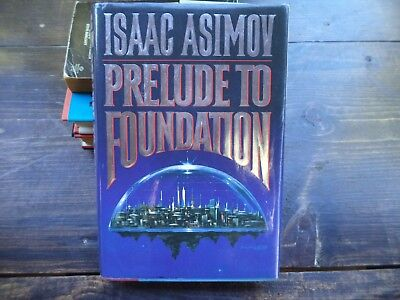 Prelude to Foundation By Issaac Asimov