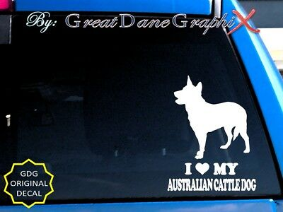I Love My Australian Cattle Dog - Vinyl Decal Sticker / Color Choice - HIGH QUAL