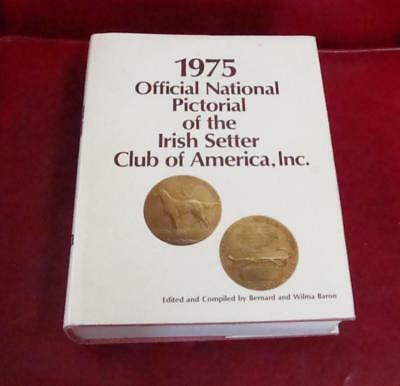 1975 Official National Pictorial Irish Setter Club of America Pedigrees Pictures
