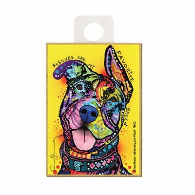 Pit Bull Rescues Are My Favorite Breed Dog Dean Russo Wood Fridge Magnet