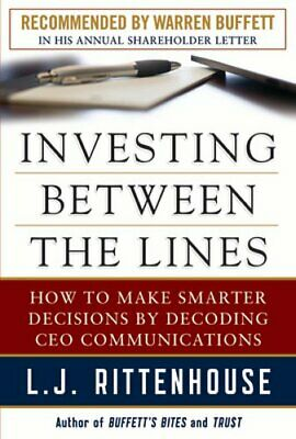 Investing Between the Lines: How to Make Smarter Decisions By Decoding CEO: Used