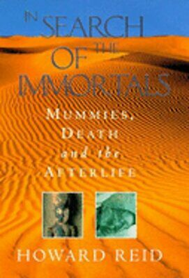 In Search of the Immortals by Howard Reid: Used