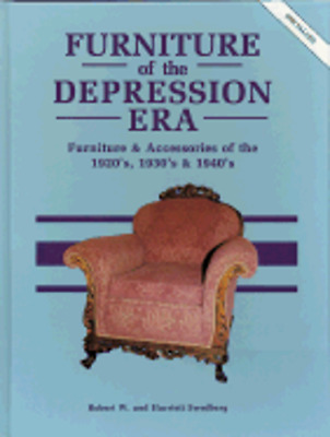 Furniture of the Depression Era: Used