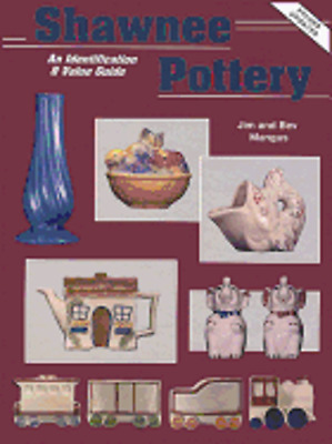 Shawnee Pottery, an Identification and Value Guide by Jim Mangus: Used