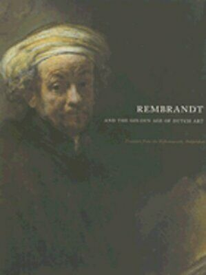 Rembrandt and the Golden Age of Dutch Art: Treasures from the Rijksmuseum,: Used