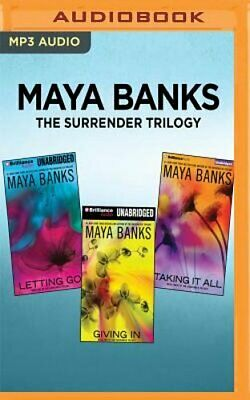 Maya Banks the Surrender Trilogy: Letting Go, Giving In, Taking It All by Banks