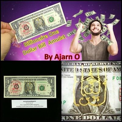Billionaire One Dollar Bill Phra Arjarn O Thai Amulet Gamble Wealth Magic Luck