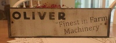 """OLIVER """"FINEST in FARM MACHINERY"""" ~ WOODEN SIGN"""