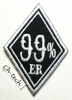 99/% ER 99 Percenter Motorcycle Biker Embroidered Iron// Sew on Patch// Logo
