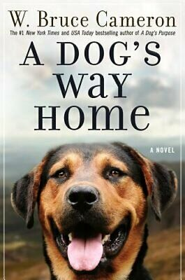 A Dog's Way Home by W Bruce Cameron: Used