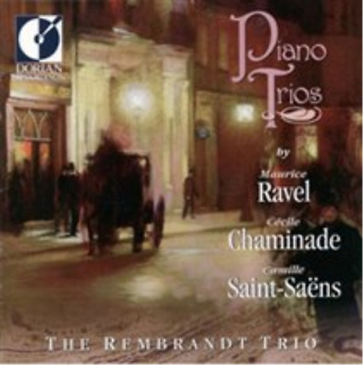 Piano Trios By Maurice Ravel/Cecile Chaminade/Camille Saint-Saens  CD NEU