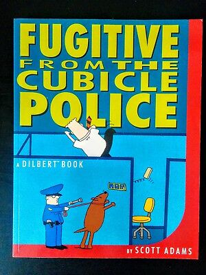 Dilbert - Fugitive from the Cubicle Police by Scott Adams