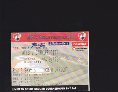 2004/05 AFC BOURNEMOUTH V CARDIFF CITY 26-10-2004 League Cup Ticket