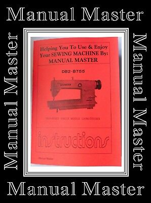 Brother DB2 - B755 Industrial Sewing Machine Owner manual Booklet (No Machine)