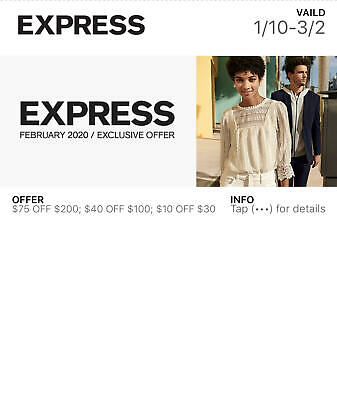 Express $40off $100/$75 off $200 Valid NOW-3/2/2020~Delivery 24 hrs