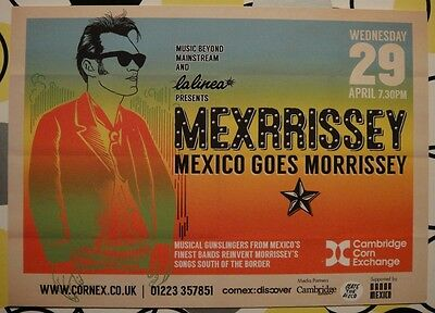 Mexrrissey - Mexico Goes Morrissey - Small Flyer - Cambridge Corn Exchange 2015
