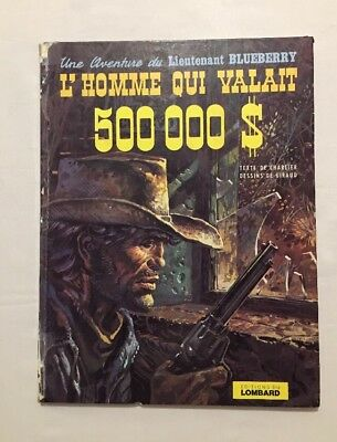 BD - Blueberry L'homme qui valait 500000$ T 14 - EO 1973 - GIRAUD & CHARLIER
