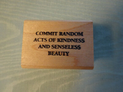"Good Stamps Stamp Goods ~ Commit Random Acts of Kindness... 1.25"" x 1.75"" in EUC"