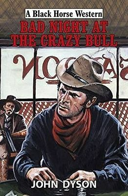 Bad Night at the Crazy Bull, -Ex Library but never used. Cowboy book, Western,