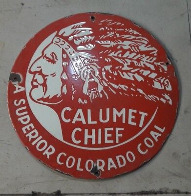 "Porcelain Calumet Chief Sign SIZE 18"" INCHES round"