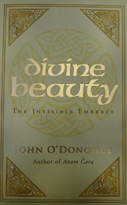 O`donohue,john-Divine Beauty: The Invisible Embr  Book New