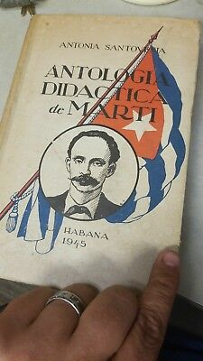 1945 Didactic Anthology book of Jose Marti Printed in Havana Cuba Hard Cover